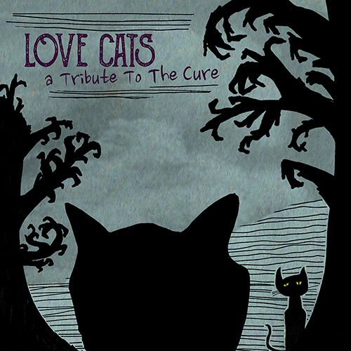 Love Cats - A Tribute To The Cure - Reimagine Music